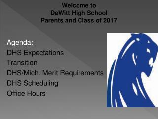 Welcome to DeWitt High School Parents and Class of 2017