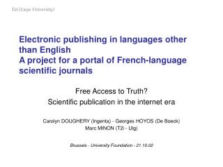 Electronic publishing in languages other than English A project for a portal of French-language scientific journals