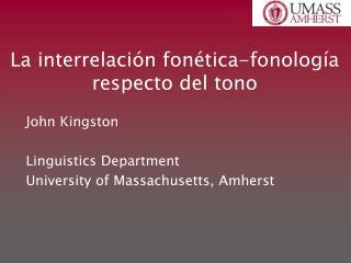 La interrelaci ó n fon é tica-fonolog í a respecto del tono