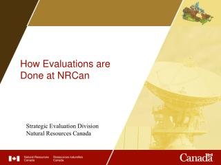 How Evaluations are  Done at NRCan