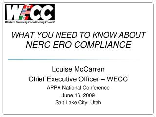 WHAT YOU NEED TO KNOW ABOUT NERC ERO COMPLIANCE