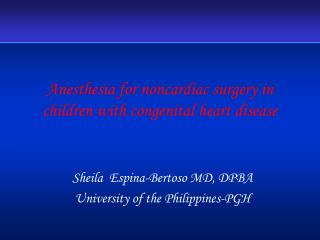 Anesthesia for noncardiac surgery in children with congenital heart disease