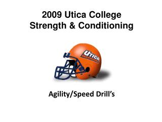 2009 Utica College  Strength & Conditioning