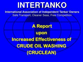 A Report  upon Increased Effectiveness of CRUDE OIL WASHING (CRUCLEAN)