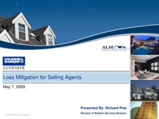 Loss Mitigation for Selling Agents