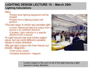 LIGHTING DESIGN LECTURE 10 – March 29th Lighting Calculations