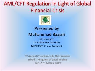 AML/CFT Regulation in Light of Global Financial Crisis