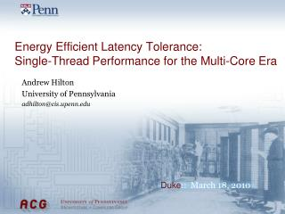 Energy Efficient Latency Tolerance: Single-Thread Performance for the Multi-Core Era