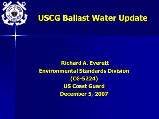 USCG Ballast Water Update
