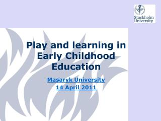 Play and learning in Early Childhood Education