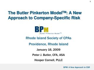 The Butler Pinkerton Model TM : A New Approach to Company-Specific Risk