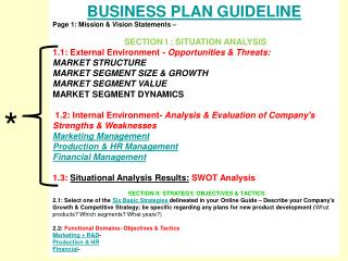 BUSINESS PLAN GUIDELINE Page 1: Mission & Vision Statements – SECTION I : SITUATION ANALYSIS