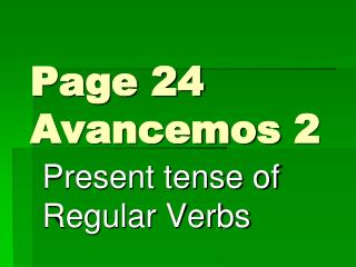 Page 24 Avancemos  2
