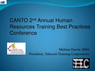 Melissa Harris, MBA President, Telecom Training Corporation