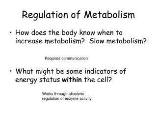 Regulation of Metabolism