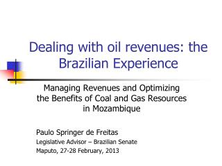 Dealing with oil revenues: the Brazilian Experience