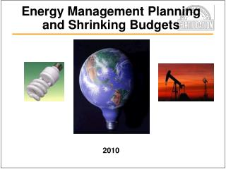 Energy Management Planning and Shrinking Budgets
