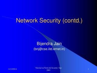 Network Security (contd.)