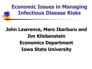 Economic Issues in Managing Infectious Disease Risks