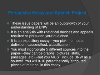 Persuasive Essay and Speech  P roject