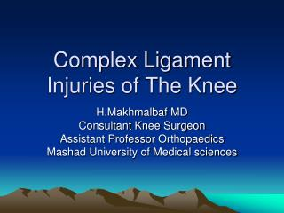 Complex Ligament Injuries of The Knee