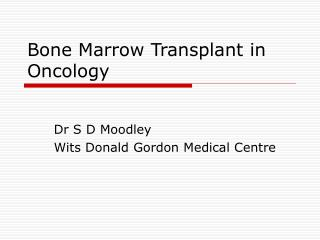 Bone Marrow Transplant in Oncology