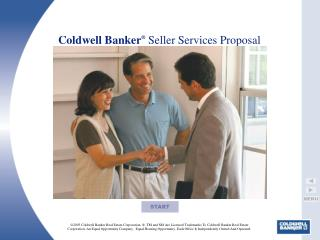 Coldwell Banker ®  Seller Services Proposal