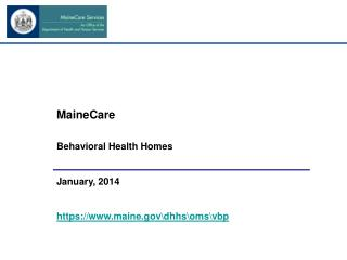MaineCare Behavioral Health Homes