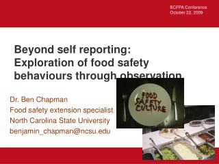 Beyond self reporting: Exploration of food safety behaviours through observation