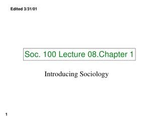 Soc. 100 Lecture 08.Chapter 1
