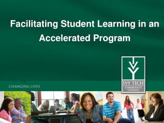 Facilitating Student Learning in an Accelerated Program