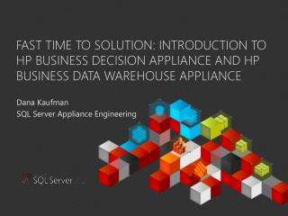 Dana Kaufman SQL Server Appliance Engineering