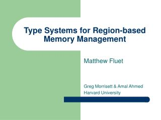 Type Systems for Region-based Memory Management