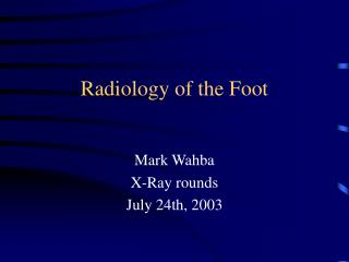 Radiology of the Foot