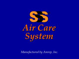 Air Care System