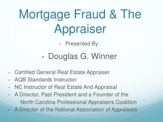 Mortgage  Fraud & The Appraiser