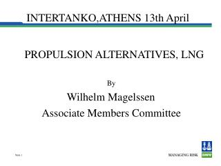 INTERTANKO,ATHENS 13th April