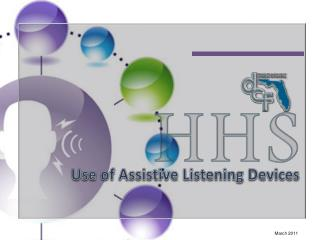 Use of Assistive Listening Devices