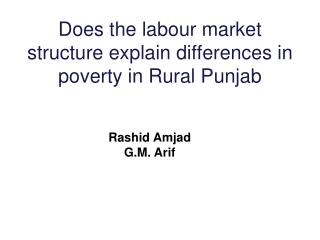 Does the labour market structure explain differences in poverty in Rural Punjab