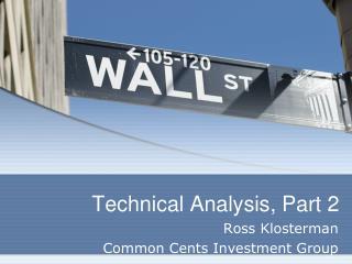 Technical Analysis, Part 2