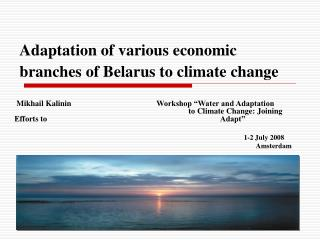 Adaptation of various economic branches of Belarus to climate change