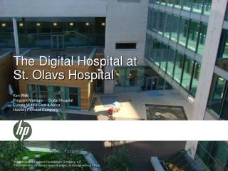 The Digital Hospital at  St. Olavs Hospital