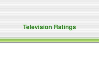 Television Ratings