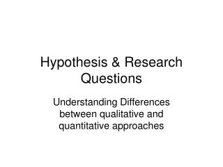 Hypothesis & Research Questions