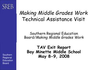Making Middle Grades Work Technical Assistance Visit