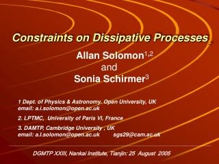 Constraints on Dissipative Processes