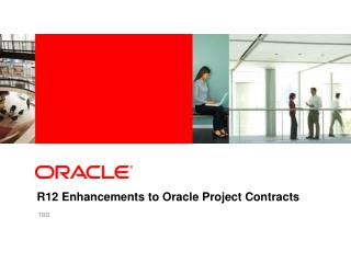 R12 Enhancements to Oracle Project Contracts