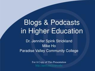 Blogs & Podcasts in Higher Education