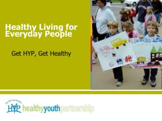 Healthy Living for Everyday People
