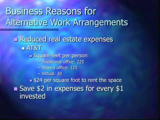 Business Reasons for  Alternative Work Arrangements